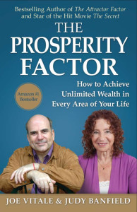 The Prosperity Factor by Joe Vitale with Judy Banfield