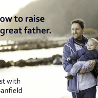 How To Raise A Great Father – Podcast